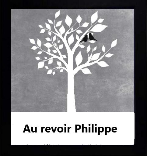 Au revoir Philippe